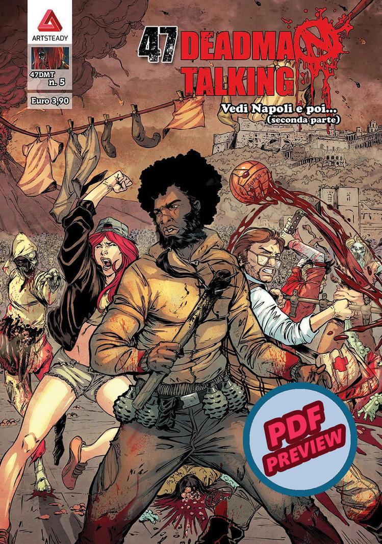47 Deadman Talking #5 Preview by xavor85