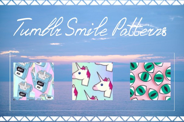 Tumblr Smile Patterns bynatashaastapova by NATALIEASTAPOVA