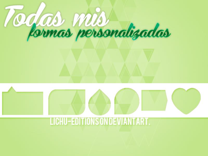 Pack de formas personalizadas by Lichu-editions
