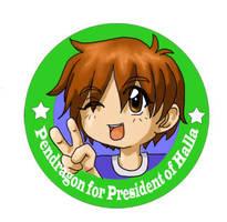 Pendragon for President by shido-burrito