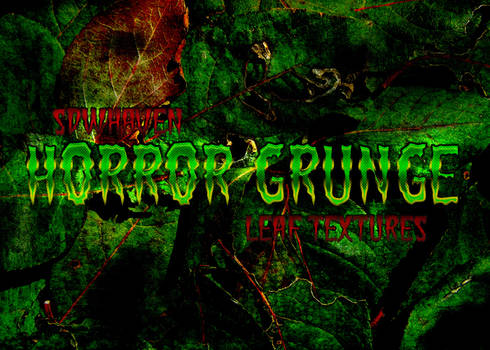 Grunge Horror Leaf Textures