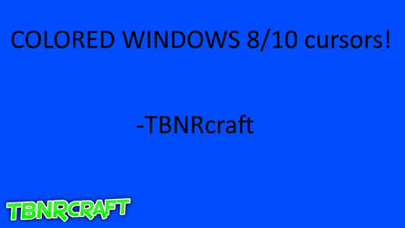 windows 8 color cursor pack by TBNRcraft