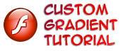 Flash Custom Gradient Tutorial