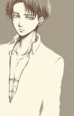 Welcome to my Life ( Modern!Levi x Reader ) Ch  19 by ChayChan on