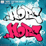'Hope' Graffiti Custom Shapes