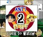 The Anti and Steff Show ep II