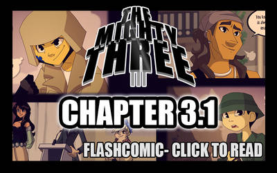 -The Mighty Three- Chapter 3.1 by s0s2