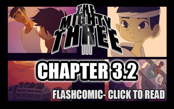-The Mighty Three- Chapter 3.2 by s0s2
