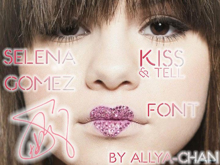 Selena Gomez Kiss an Tell Font by allya-chan