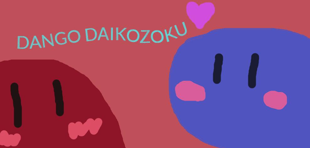 DANGO DIAKOZOKU by ampharos996