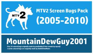 MTV2 Screen Bugs Pack (2005-2010)