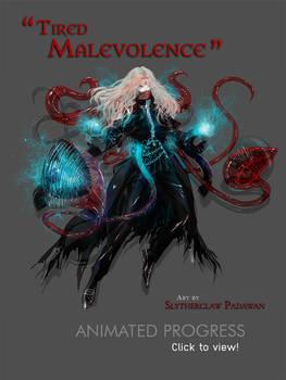 [COMM] Tired Malevolence [Progress]