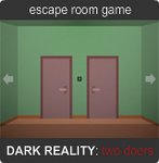 Dark Reality: Two Doors