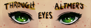 Through Altmer's Eyes: Chapter 6 by Shadowstar
