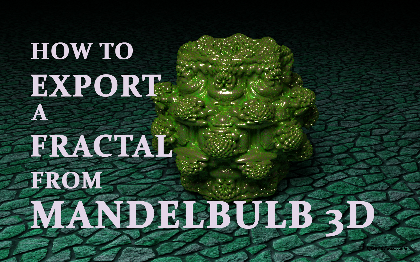 How To Export A Fractal From Mandelbulb 3D by tiffrmc720