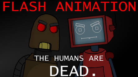 The humans are dead. by rogervduarte