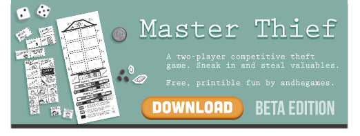 Master Thief- free, printable one-page game by AndHeDrew