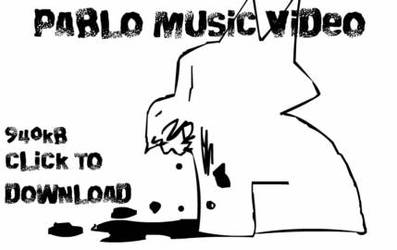 Pablo Music Video by oliko
