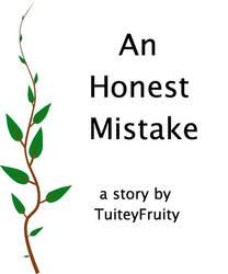 An Honest Mistake (PDF - AO3 link in description)