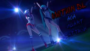 [MMD] AOA - Heart Attack [MOTION DL]