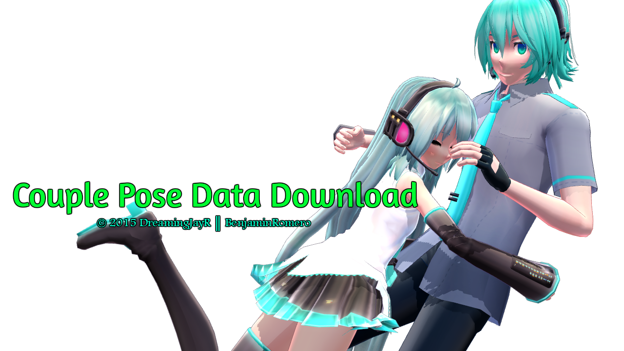 [MMD DL] Couple Pose Data by BenjaminRomero