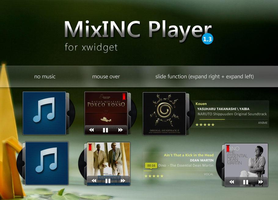 MixInc Player 1.3  for Xwidget by shinobireverse