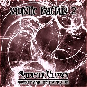 Sadistic Fractals 2 by SadisticClown