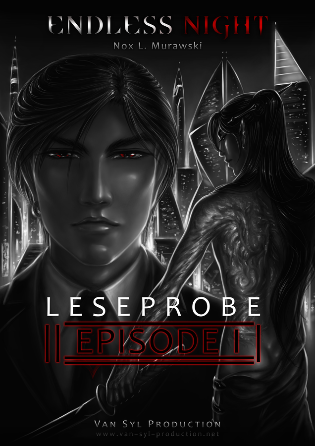 S.O.S. - Endless Night: EPISODE I - Leseprobe by Van-Syl-Production