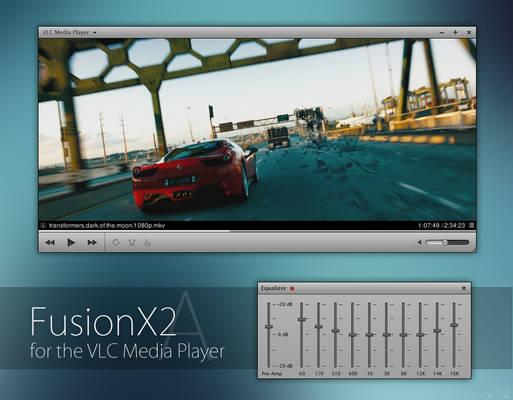 VLC - FusionX2 [Version A]