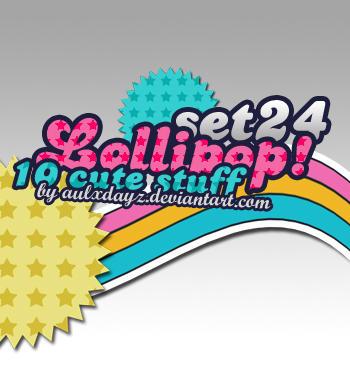 SET24.LOLLIPOP by tekhniklr