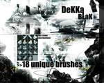 DeKKa BLaK - Brush Set