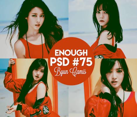 Enough - PSD #75