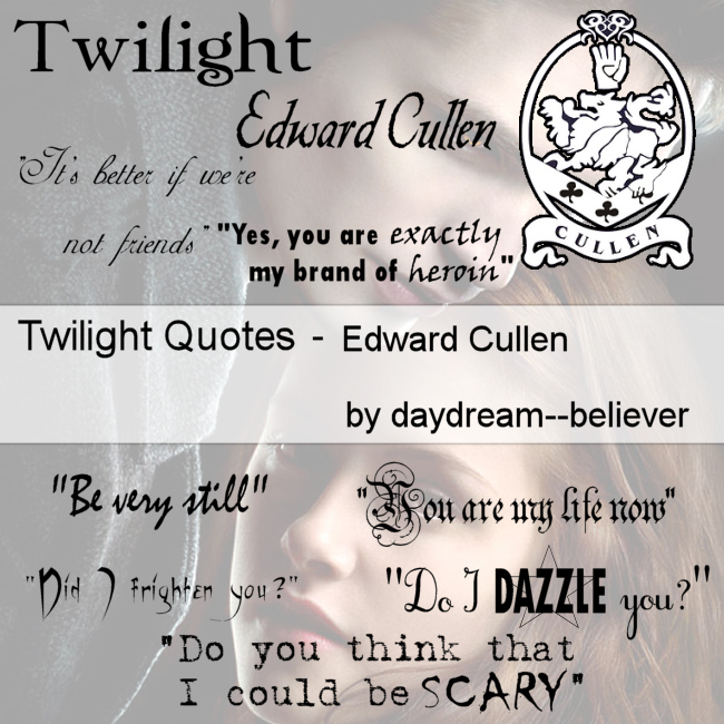 Twilight Edward Quotes Brushes By Daydream Believer On