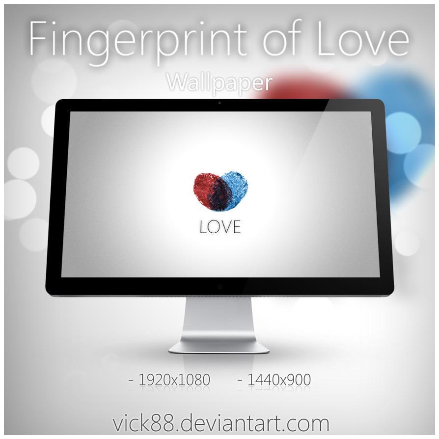 Fingerprint of Love - Wallpaper by VicK88