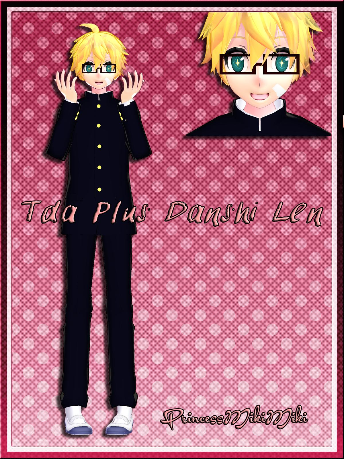 Tda Plus Danshi Len DL by PrincessMikiMiki