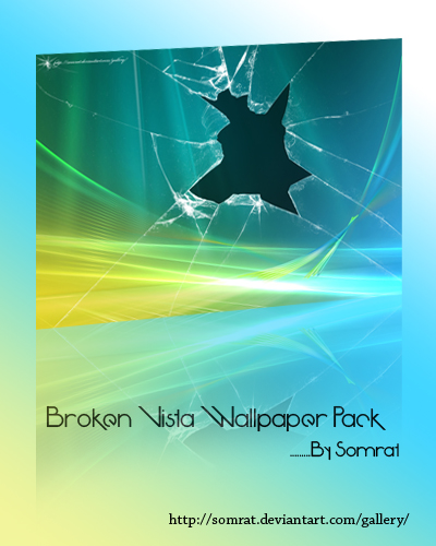 Broken Vista Wallpaper Pack by CypherVisor