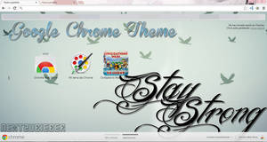 Google Chrome Theme: Stay Strong by Cursorsandmore