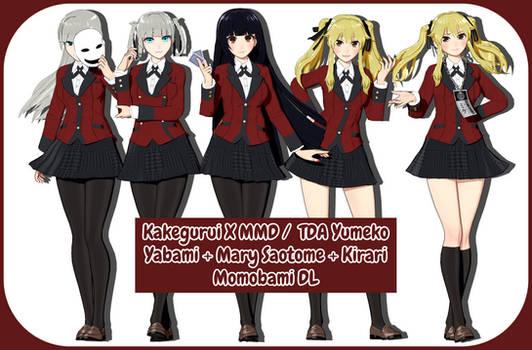 Kakegurui X MMD / TDA Yumeko + Mary + Kirari DL