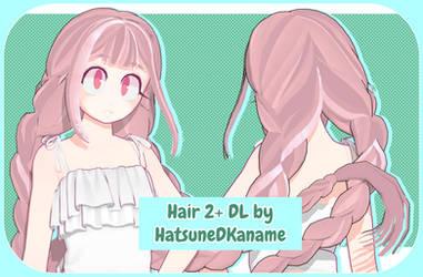 Hair 2 + DL