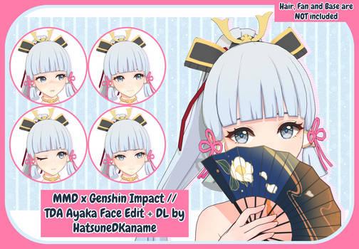MMD x Genshin Impact // TDA Ayaka Face Edit + DL