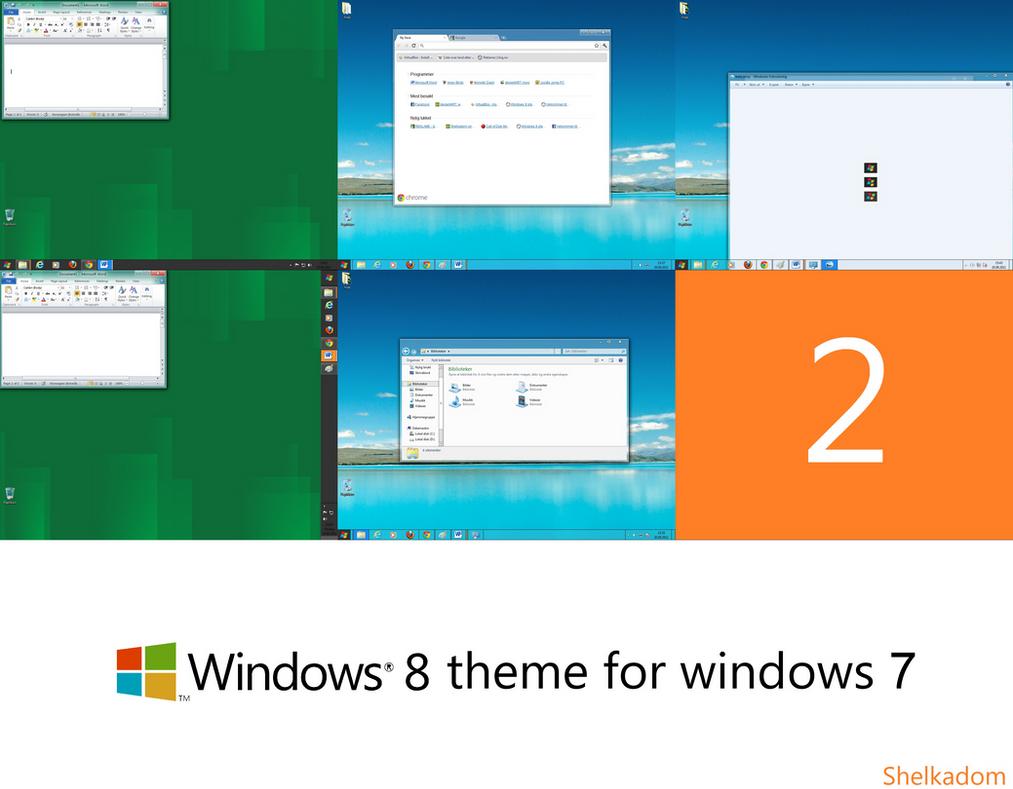 Windows 8 theme for 7 2 by Shelkadom