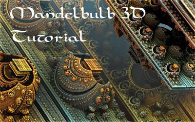 Mandelbulb 3D Tutorial by HalTenny