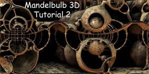 Mandelbulb 3D Tutorial 2 by HalTenny