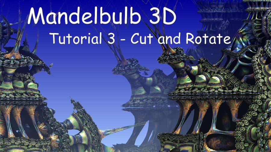 Mandelbulb3D Tutorial 3 by HalTenny