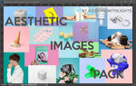 ||AESTHETIC IMAGES PACK||