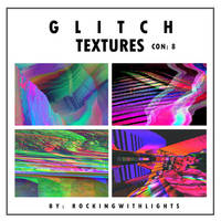 GLITCH TEXTURES by RockingWithLights