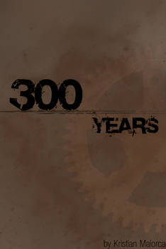 300 Years - Prologue