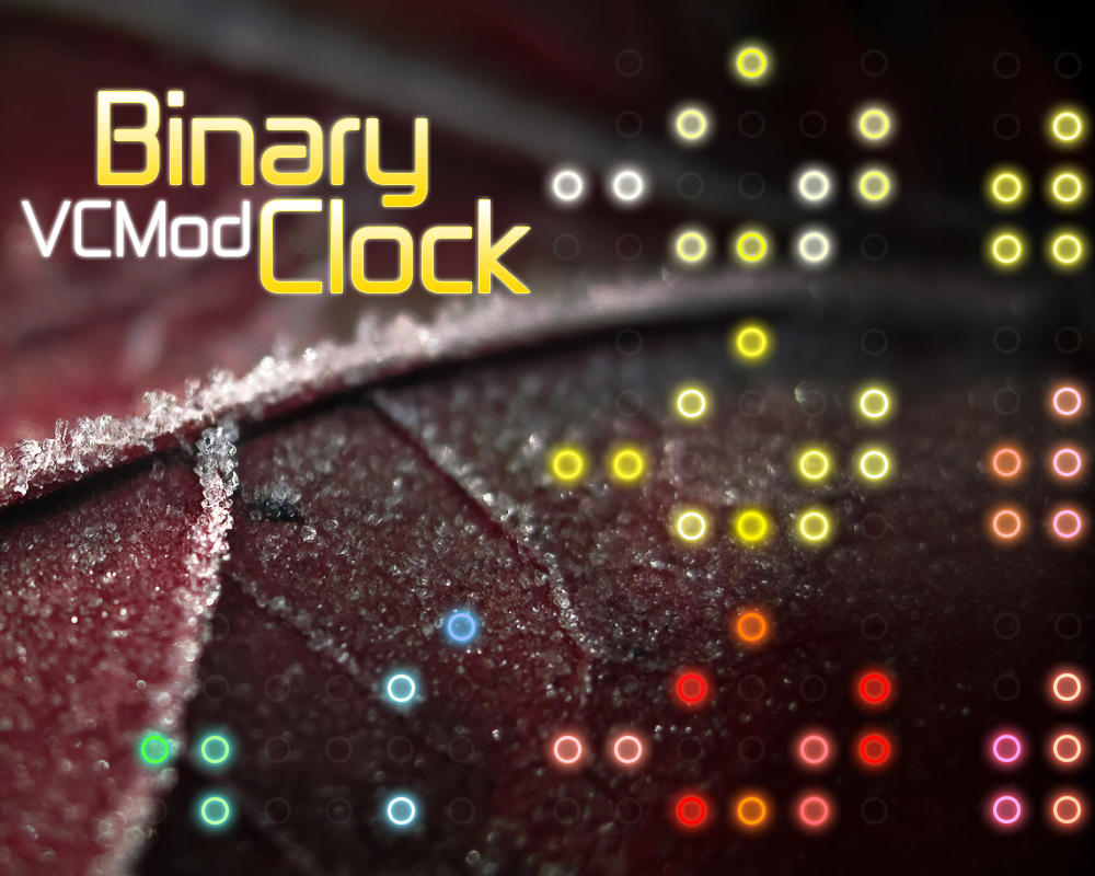 Binary Clock - VCMod by VClouds