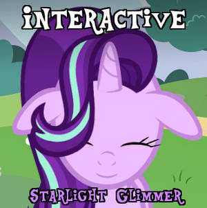 Playing Simulator #1: Starlight Glimmer