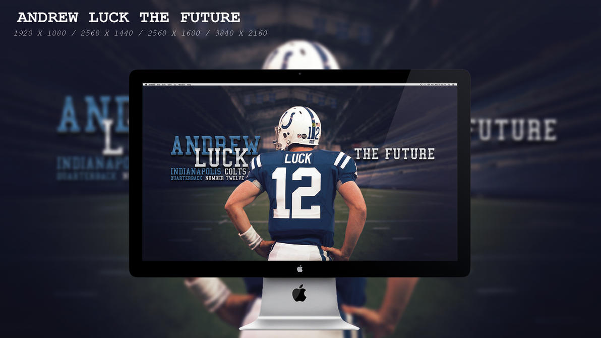 Andrew Luck The Future Wallpaper HD by BeAware8